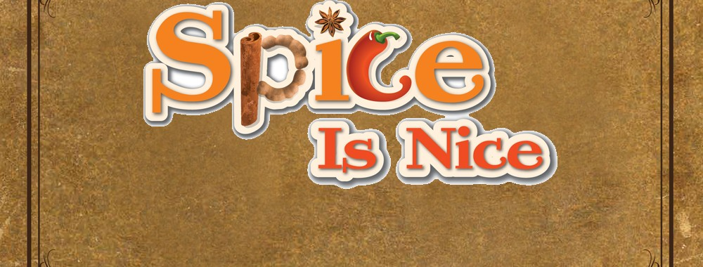 Spice is Nice